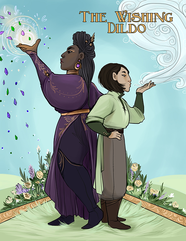 "This full-color illustration depicts the characters Jewel and Min standing back to back. Jewel, a tall black woman wearing elegant purple clothing embroidered with gold, stands on the left as she tosses a handful of gemstones into the air. Min, a short tan Chinese woman wearing simple green and brown clothing, stands on the right as she blowing a swirling gust of air. The words ""The Wishing Dildo"" are written in ornamental golden letters. Illustration by Caitlin Scannell."